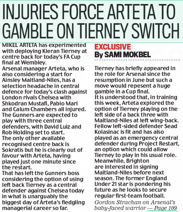MIKEL ARTETA has experimented with deploying Kieran Tierney at centre back for today's FA Cup final at Wembley.