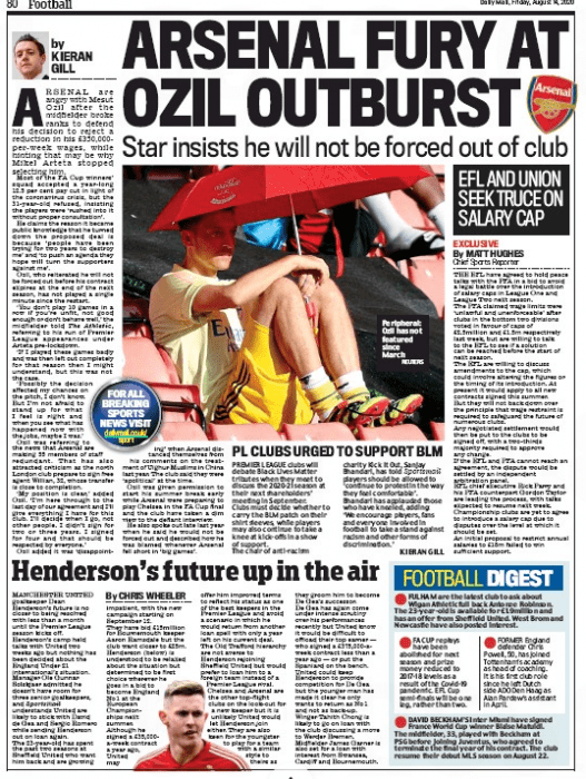 ARSENAL FURY AT OZIL OUTBURST Star insists he will not be forced out of club: Daily Mail, 14 August 2020