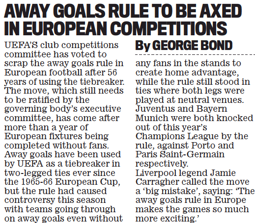 AWAY GOALS RULE TO BE AXED IN EUROPEAN COMPETITIONS - Daily Mail, 29 May 2021